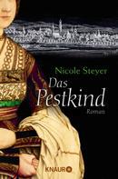 Nicole Steyer: Das Pestkind ★★★★