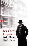 Per Olov Enquist: Strindberg ★★★