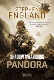 PANDORA (Shadow Warriors) - Thriller