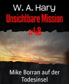 W. A. Hary: Unsichtbare Mission #48 ★★★