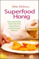 Mike McInnes: Superfood Honig ★★★★