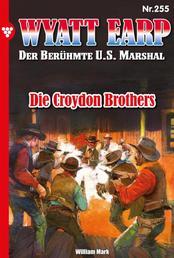 Wyatt Earp 255 – Western - Die Croydon Brother