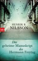 Henrik B. Nilsson: Das geheime Manuskript des Hermann Freytag ★★