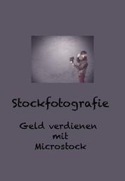 Stockfotografie - Geld verdienen mit Microstock