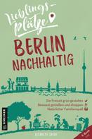 Elisabeth Green: Lieblingsplätze Berlin nachhaltig