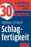 Stéphane Etrillard: 30 Minuten Schlagfertigkeit ★★★