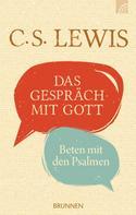 C. S. Lewis: Das Gespräch mit Gott ★★★★★