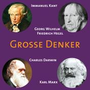 CD WISSEN - Große Denker - Teil 04 - Immanuel Kant, Georg Wilhelm Friedrich Hegel, Charles Darwin, Karl Marx