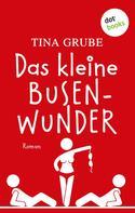 Tina Grube: Das kleine Busenwunder ★★★★