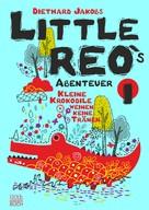Diethard Jakobs: Little Reo`s Abenteuer