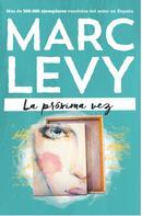 Marc Levy: La próxima vez ★★★★★