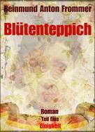 Reinmund Anton Frommer: Blütenteppich