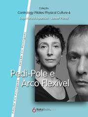 Pedi-Pole e Arco Fléxivel
