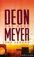 Deon Meyer: Das Herz des Jägers ★★★★