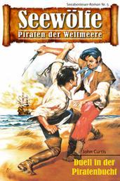 Seewölfe - Piraten der Weltmeere 5 - Duell in der Piratenbucht
