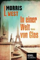 Morris L. West: In einer Welt von Glas ★★★
