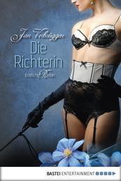 Die Richterin - Erotischer Roman