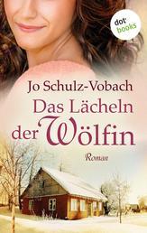 Das Lächeln der Wölfin - Roman