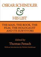 Thomas Fensch: Oskar Schindler and His List ★★★★★