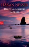 Håkan Nesser: Der unglückliche Mörder ★★★★