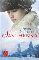 Simon Montefiore: Saschenka ★★★★