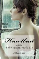 Mona Frick: Heartbeat - Eine Sehnsuchtsmelodie