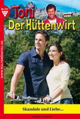 Toni der Hüttenwirt 107 – Heimatroman