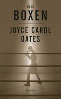 Joyce Carol Oates: Über Boxen ★★★