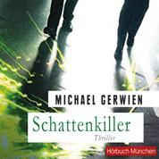Schattenkiller - Thriller