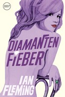 Ian Fleming: James Bond 04 - Diamantenfieber ★★★★
