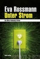 Eva Rossmann: Unter Strom ★★★★