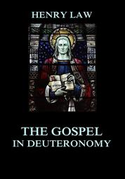 The Gospel in Deuteronomy