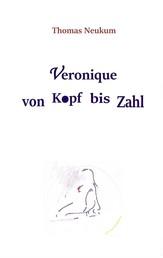 Veronique von Kopf bis Zahl