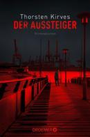 Thorsten Kirves: Der Aussteiger ★★★★
