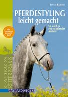 Sybille Rabeder: Pferdestyling leicht gemacht ★★★★★
