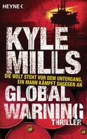 Kyle Mills: Global Warning ★★★★