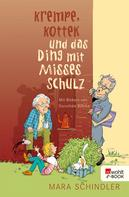 Mara Schindler: Krempe, Kottek und das Ding mit Misses Schulz ★★★