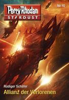 Rüdiger Schäfer: Stardust 10: Allianz der Verlorenen ★★★★