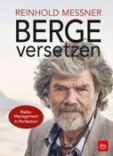 Reinhold Messner: Berge versetzen ★★★