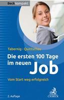 Christina Tabernig: Die ersten 100 Tage im neuen Job