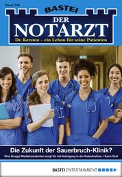 Der Notarzt - Folge 248 - Die Zukunft der Sauerbruch-Klinik?