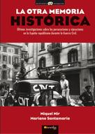 Miquel Mir Serra: La otra memoria histórica