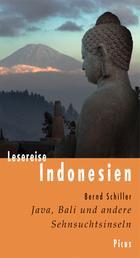 Lesereise Indonesien - Java, Bali und andere Sehnsuchtsinseln