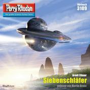 "Perry Rhodan 3109: Siebenschläfer - Perry Rhodan-Zyklus ""Chaotarchen"""