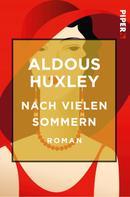 Aldous Huxley: Nach vielen Sommern ★★
