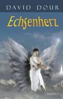 David Dour: Echsenherz