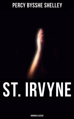 St. Irvyne (Horror Classic)