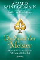 Geoffrey und Linda Hoppe: Adamus Saint-Germain - Das Spiel der Meister ★★★★