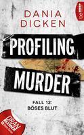 Dania Dicken: Profiling Murder - Fall 12