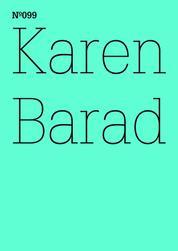 Karen Barad - Was ist das Maß des Nichts? Unendlichkeit, Virtualität, Gerechtigkeit(dOCUMENTA (13): 100 Notes - 100 Thoughts, 100 Notizen - 100 Gedanken # 099)